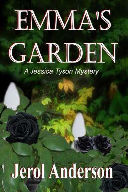 Emma's Garden [A Jessica Tyson Mystery]