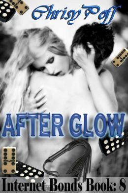 After Glow [Internet Bonds Series Book 8]