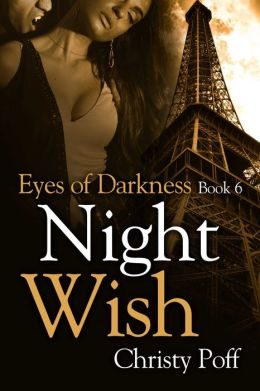 Night Wish [Eyes of Darkness Series Book 6]