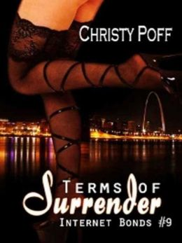 Terms of Surrender [Internet Bonds Series Book 9]