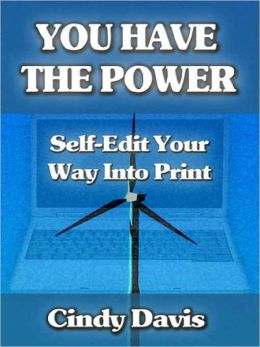 You Have the Power--Self-Edit Your Way Into Print