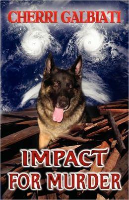 Impact For Murder