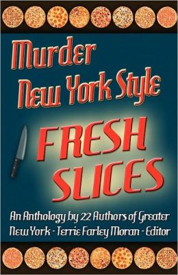 Murder New York Style - Fresh Slices