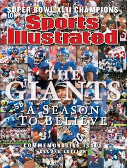 Sports Illustrated The Giants: A Season to Believe - Commemorative Issue Deluxe Edition