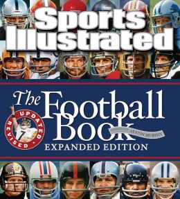 Sports Illustrated The Football Book Expanded Edition