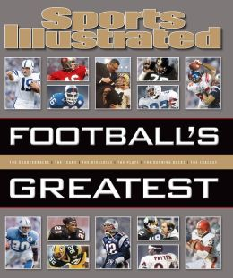 Sports Illustrated Football's Greatest (PagePerfect NOOK Book)