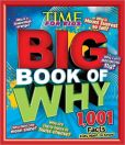 Book Cover Image. Title: TIME for Kids BIG Book of Why:  1,001 Facts Kids Want to Know, Author: Time for Kids Editors