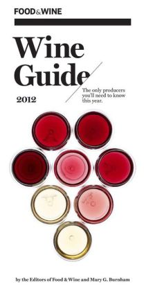 Food & Wine Wine Guide 2012