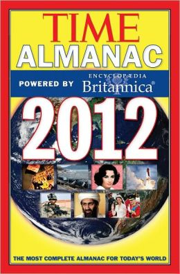 Time Almanac 2012: Powered By Encyclopedia Britannica