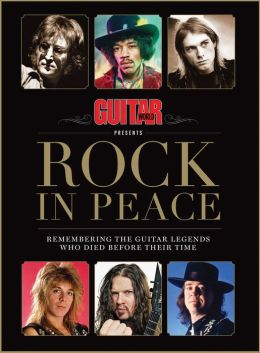Guitar World presents Rock In Peace: A Tribute to Fallen Guitar Heroes