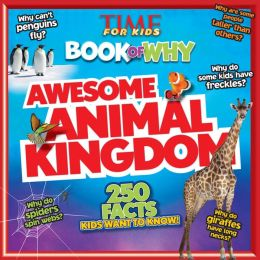 TIME For Kids Book of Why - Awesome Animal Kingdom