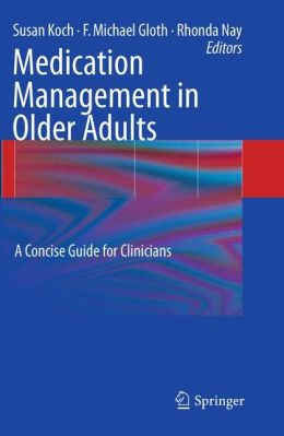Medication Management in Older Adults: A Concise Guide for Clinicians