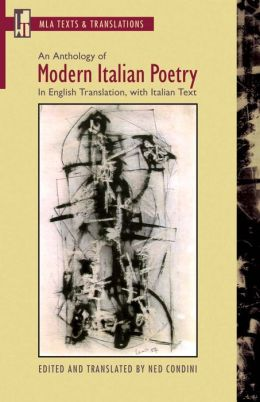 Anthology of Modern Italian Poetry: In English Translation, with Italian Text