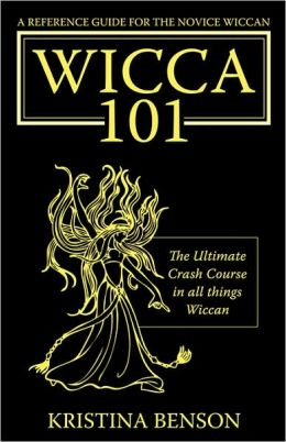 Wicca 101: A New Reference for the Beginner Wiccan: Wicca, Witchcraft, and Paganism: A Solitary Guide for the New Wiccan: Solitary Study for a Beginner: Wicca 101: A New Reference for the Beginner Wiccan: Wicca, Witchcraft, and Paganism: A Solitary Guide