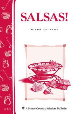 Salsas!: Storey's Country Wisdom Bulletin A-176