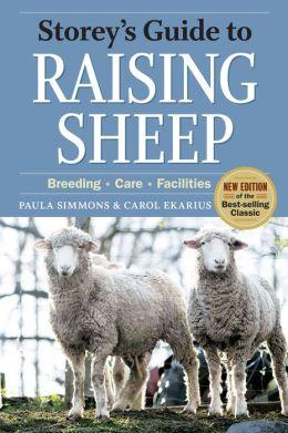 Storey's Guide to Raising Sheep: Breeding, Care, Facilities