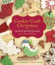 Book Cover Image. Title: Cookie Craft Christmas:  Dozens of Decorating Ideas for a Sweet Holiday, Author: Janice Fryer