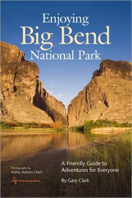 Enjoying Big Bend National Park: A Friendly Guide to Adventures for Everyone