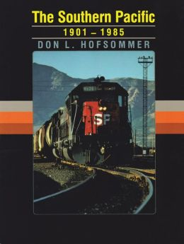 The Southern Pacific, 1901-1985