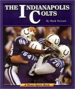 Indianapolis Colts: A Team Spirit Book