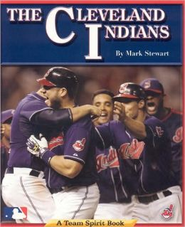 Cleveland Indians: A Team Spirit Book
