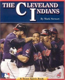 Cleveland Indians: A Team Spirit Book