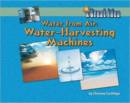 Water from Air: Water Harvesting Machines