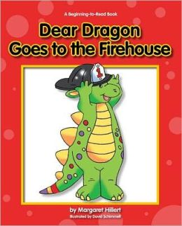 Dear Dragon Goes to the Firehouse