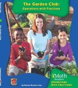 The Garden Club: Operations with Fractions