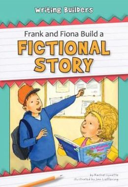 Frank and Fiona Build a Fictional Story