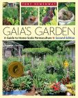 Book Cover Image. Title: Gaia's Garden, Second Edition:  A Guide to Home-Scale Permaculture, Author: Toby Hemenway