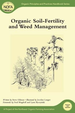 Organic Soil-Fertility and Weed Management