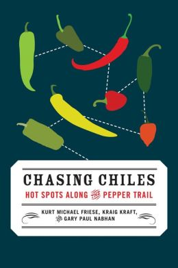 Chasing Chiles: Hot Spots along the Pepper Trail