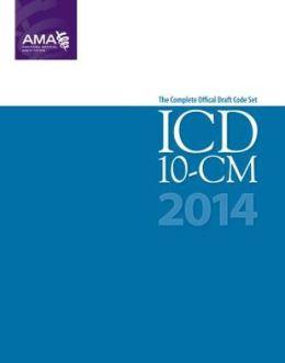 2014 ICD-10-CM Draft Code Set