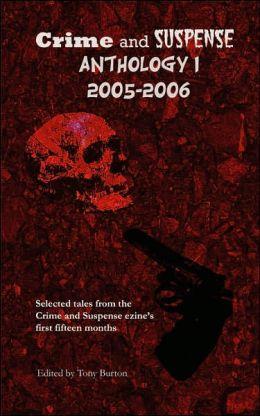 Crime and Suspense Anthology I: 2005 - 2006