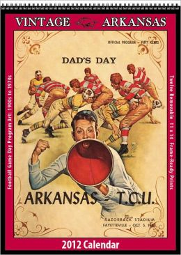 2012 Arkansas Razorbacks Vintage Football Wall Calendar