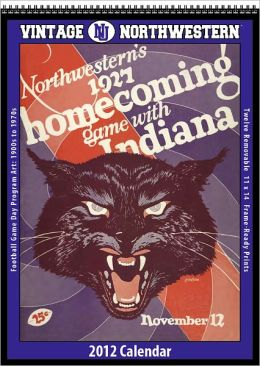 2012 Northwestern Wildcats Vintage Football Wall Calendar