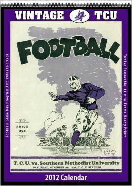 2012 TCU Horned Frogs Vintage Football Wall Calendar