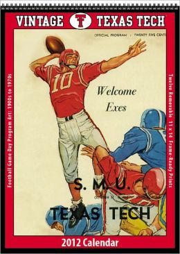 2012 Texas Tech Red Raiders Vintage Football Wall Calendar