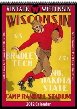 2012 Wisconsin Badgers Vintage Football Wall Calendar