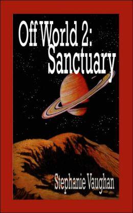 Off World 2: Sanctuary