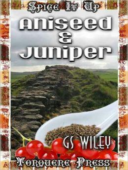 Aniseed and Juniper