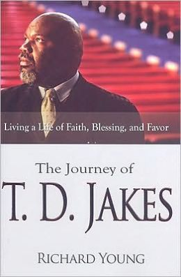 The Journey of T. D. Jakes: A Life of Faith, Blessing, and Favor