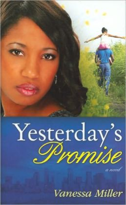 Yesterday's Promise (Second Chance at Love Series #1)
