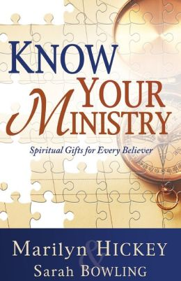 Know Your Ministry: Spiritual Gifts for Every Believer
