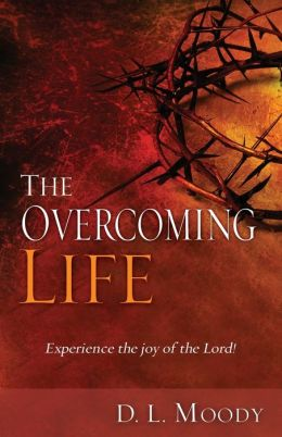 Overcoming Life: Experience The Joy Of The Lord