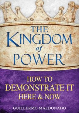 Kingdom Of Power How to Demonstrate Here And Now-HC