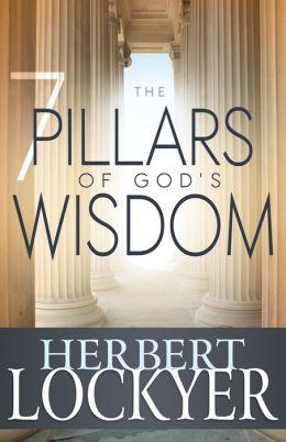 The 7 Pillars of God's Wisdom
