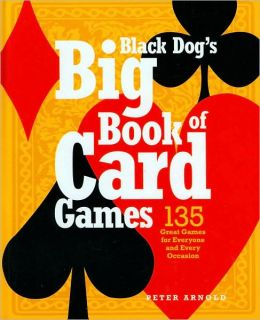 Black Dog's Big Book of Card Games