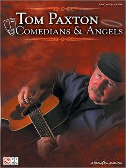 Tom Paxton - Comedians and Angels